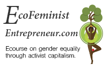EcoFeminist Entrepreneur: Economic Empowerment for Women